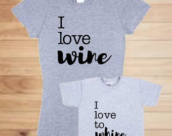 I Love Wine/I Love to Whine Mommy and Me Tee Shirts