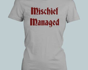 Mischief Managed - Fitted Women T Shirt / V Neck / Tank Top
