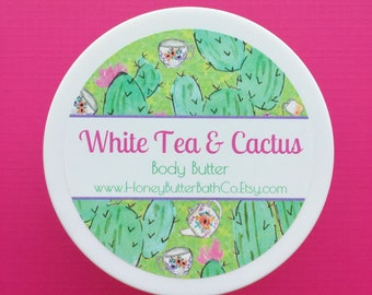 White Tea & Cactus Body Butter | Lotion | Cream | Cactus | Organic | Bath | Beauty | Mom | Succulent | Desert | Tea | Ginger | Relax | Spa |