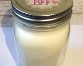 BFF Gift Idea. Unscented Soy Candle with 2 wicks. Best Friends Forever. 16 Ounce Mason Jar. Gift for BFF. Mother's Day Gift Idea.Best Friend
