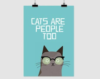 fine-art print poster CATS ARE PEOPLE too