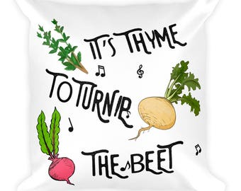 Square Pillow It's Time to Turn The Beet print Design Sofa Pillow Cover