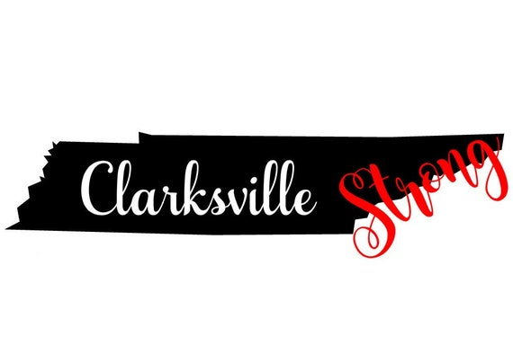 CLARKSVILLE STRONG decal | decal for laptops, Yeti cups and tumblers, glass doors, cars, canvas or glass frame  | Free shipping