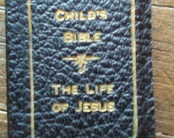 Childs Bible The Life of Jesus By Cecil Carpenter 1932