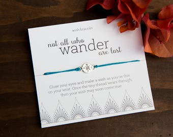 Not All Who Wander Are Lost Wish Bracelet, Wanderlust, Traveler Gift, Present Top, Travel Gift, Gifts under 10, Gift for Friend, Bulk Gifts