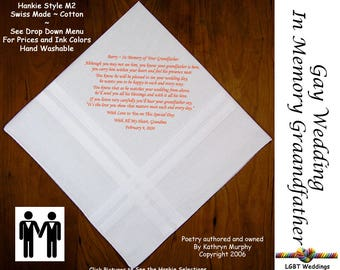 Gay Wedding ~ Groom Gift In Memory of His Grandfather Wedding Hankie w/ Printed Poem G715B  Sign and Date For Free! ~ LGBT Groom and Groom