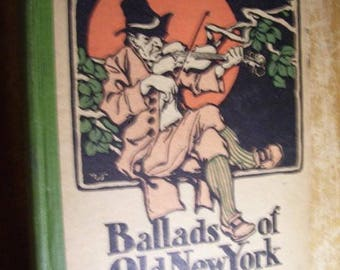 1920 Book Ballads Of Old New York Arthur Guiterman Signed By The Author