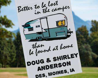 Better to be Lost in the Camper Than be Found at Home, Personalized Vintage Camping Flag or Wall Hanging, Flag Stand NOT Included