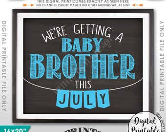 "Gender Reveal Pregnancy Announcement, We're Getting a Baby Brother in JULY, It's a Boy, Chalkboard Style PRINTABLE 16x20"" Instant Download"