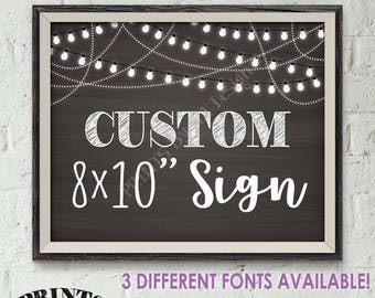 "Custom Sign Choose Your Text, Birthday  Wedding Anniversary Retirement Graduation, Lights, Chalkboard Style PRINTABLE 8x10"" Landscape Sign"