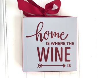 Wine Sign - Gift for Wine Lover - Housewarming Gift - Gift for Her - Wine Cellar Decor - Wine Lover Gift - Hostess Gift - Wine Gift