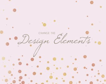 Change a Design: find a design you like and have graphic elements altered to suit your event!