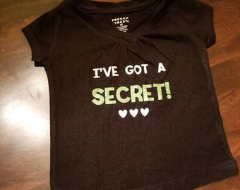 I have a secret baby/toddler shirt, Birth announcement
