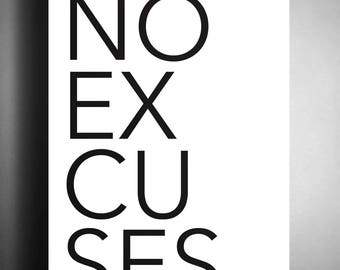 No Excuses Digital Print