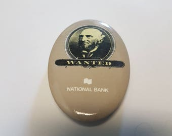 Vintage button wanted national bank