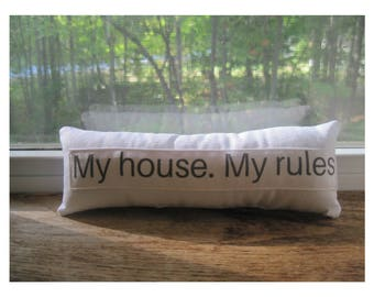 My house my rules, window sill decor, kitchen decor, home decor, shelf sitter, table decor, small gifts, office decor