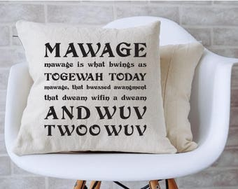 """Princess Bride Mawage is what bwings us towewah today, that bwessed awangment, and wuv, twoo wuv. Throw Pillow (14"""" x 14"""") - Insert Included"""