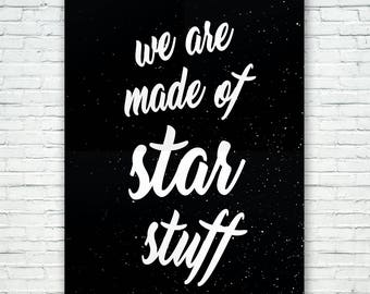 GALAXY WALL PRINT - We Are Made of Star Stuff