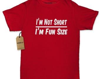 I'm Not Short I'm Fun Size Womens T-shirt