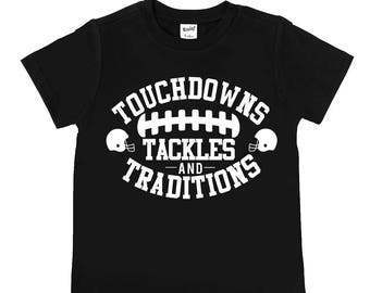 Touchdowns Tackles and Traditions - Football Shirts - Unisex Kids' Shirts - Game Day Shirts - Football Shirts - Sports Shirts - Fall Shirts