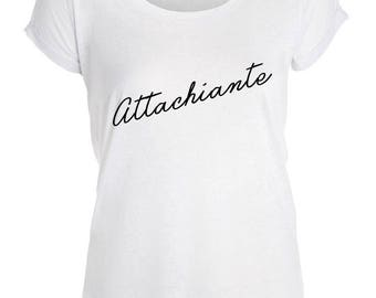 ATTACHIANTE: t-shirt for women 100% handmade