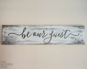 Be Our Guest sign | Guest room decor | Guest room sign | Be Our Guest wood sign | Rustic farmhouse sign | Farmhouse wall decor