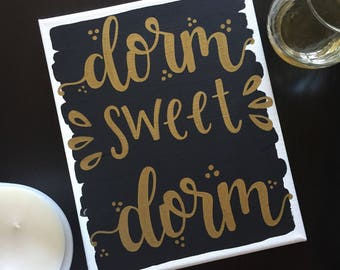 Dorm Sweet Dorm - Black and White Quote Canvas 8x10 in.