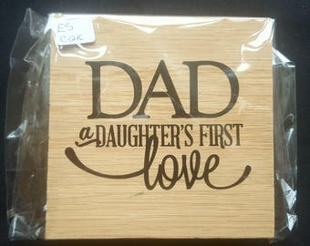 Oak Free Standing Wooden Block Sign - Dad... A Daughter's First Love - Wooden Sign Plaque - Fathers Day Gift Dad, Birthday