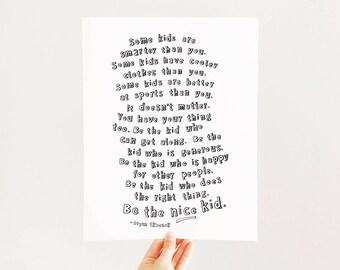 Be the nice kid quote, nursery art, kids room, neutral, black and white, modern, Scandinavian print, teacher gift, typography