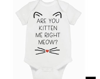 Are You Kitten Me Right Meow? Bodysuit