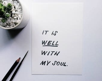 It Is Well With My Soul  | Watercolor Brush-Lettered Minimal Whimsical Encouraging Quote Hymn Scripture Bible Verse Art Piece