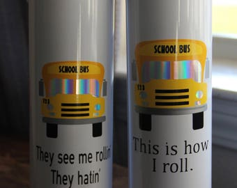 Bus Driver Gift - Gift for Bus Driver - Christmas Gift For Bus Driver - School Bus Driver - Tumbler - Black Friday