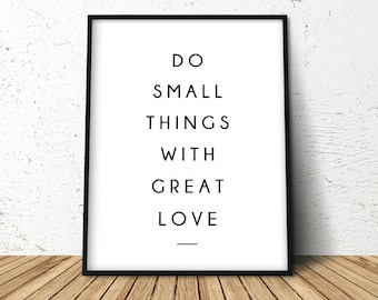 Do Small Things With Great Love, Modern Farmhouse Print, Dorm Large Poster, Large Wall Art, Love, Dorm Wall Art, Yoga Art for Home