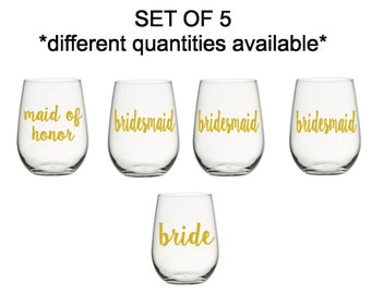Bridesmaid Wine Glass ,Stemless wine glasses, Wedding Party stemless wine glass, Bride wine Glass, Set Of 5
