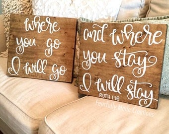Ruth 1:16 Where you go I will go and Where you Stay I will Stay Sign pair, wedding gift, bedroom signs, engagement gift master Bedroom Decor