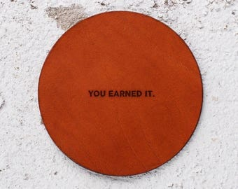 Vegetable tanned leather, Personalise it, New years Gift, Christmas Gift ideas, Personalised gifts, Gift Leather Coasters, You earned it