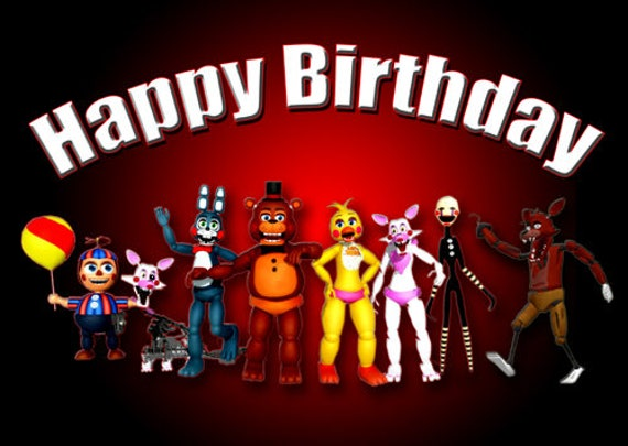 Fnaf Happy Birthday Hq Print File Poster Size Full Color