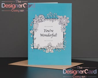 You're Wonderful Floral Everyday Greeting Card