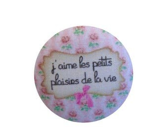 x 1 button fabric 22mm I love the pleasures of life ref BOUT16