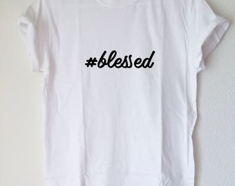 Graphic Tee: #blessed