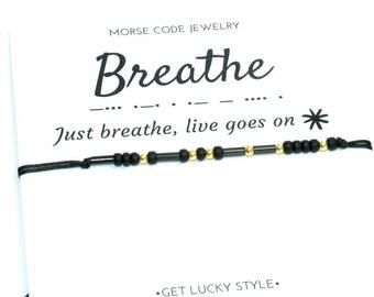 Breathe Morse code bracelet Breathe  bracelet Inspirational gifts  Inspirational bracelet Yoga bracelet Morse code Breathe  gift