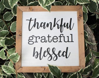Thankful Grateful Blessed Wood Sign, Thankful Grateful Blessed Farmhouse Decor, Rustic Home Decor