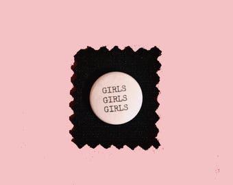"""GIRLS GIRLS GIRLS hand-typed typewriter pin pinback 1"""" button"""