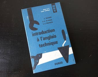 Former school book - french textbook: English technique - book vintage school