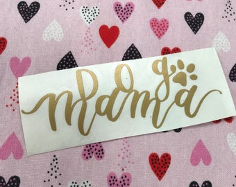 Dog Mama Decal