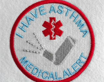 Patches patches I HAVE ASTHMA application embroidered.