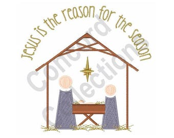 Christmas Nativity - Machine Embroidery Design, Jesus is The Reason For The Season