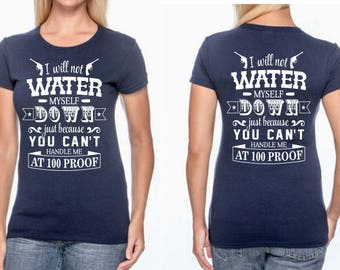 I will not water myself down T-Shirt or Tank Top