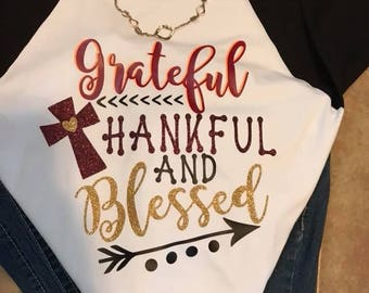 Grateful Thankful and Blessed TEE!!