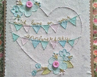 Anniversary Card, With Love on Your Anniversary, Heart, Bunting and Floral Hand Stitched Card, Blank Inside